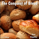 Conquest of bread, The