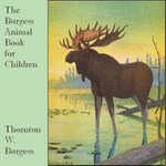 Burgess Animal Book for Children, The